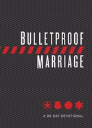 Bulletproof Marriage eBook