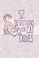 52 Devotions For Cat Ladies eBook