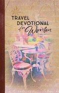 Travel Devotional For Women eBook