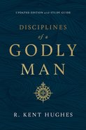 Disciplines of a Godly Man eBook
