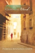 Chasing the Wind eBook