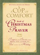 A Cup of Comfort Book of Christmas Prayer eBook