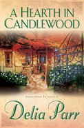 A Hearth in Candlewood (#01 in Candlewood Trilogy Series) eBook