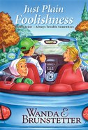 Just Plain Foolishness (Unabridged, 3 CDS) (#06 in Rachel Yoder Audiobook Series) CD