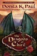 The Dragons of Chiril (Unabridged, 10 Cds) CD