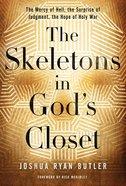 The Skeletons in God's Closet (Abridged, 3 Cds) CD