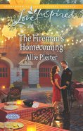 The Fireman's Homecoming (Gordon Falls) (Love Inspired Series) eBook