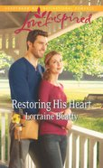 Restoring His Heart (Love Inspired Series) eBook