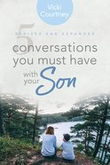 5 Conversations You Must Have With Your Son, Revised and Expanded Edition eBook