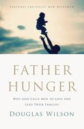 Father Hunger (Unabridged, 6 Cds) CD