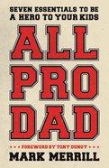 All Pro Dad (Unabridged, 5 Cds) CD