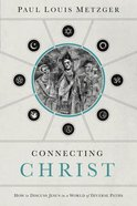 Connecting Christ (Unabridged, Mp3) CD