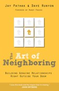 The Art of Neighboring (Unabridged, 4 Cds) CD