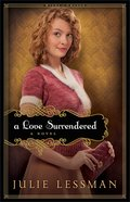 A Love Surrendered (Unabridged, 13 CDS) (#03 in Winds Of Change Audiobook (Lessman) Series) CD