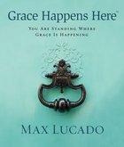 Grace Happens Here (Unabridged, 2cds) CD