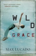 Wild Grace (Unabridged, 3 Cds)