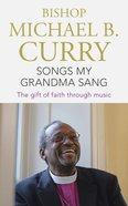Songs My Grandma Sang eBook