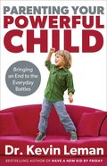 Parenting Your Powerful Child (Unabridged, 6 Cds) CD