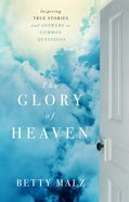 The Glory of Heaven (Unabridged, 4 Cds) CD