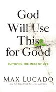 God Will Use This For Good (Unabridged, 1 Cd)