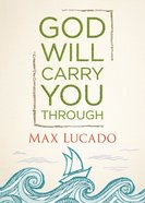 God Will Carry You Through (Unabridged, 3 Cds)