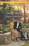 Bayou Sweetheart (Love Inspired Series) eBook