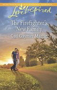 The Firefighter's New Family (Love Inspired Series) eBook