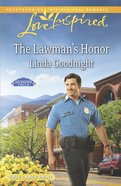 The Lawman's Honour (Love Inspired Series) eBook