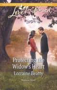 Protecting the Widow's Heart (Love Inspired Series) eBook
