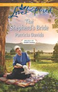 The Shepherd's Bride (Brides of Amish Country) (Love Inspired Series) eBook