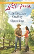 Pine Country Cowboy (Love Inspired Series) eBook
