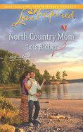 North Country Mum (Northern Lights) (Love Inspired Series) eBook