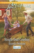 Single Dad Cowboy (Cooper Creek) (Love Inspired Series) eBook