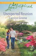 Unexpected Reunion (Southern Blessings) (Love Inspired Series) eBook