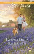 Forever a Family (Rosewood Texas) (Love Inspired Series) eBook