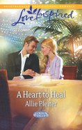 A Heart to Heal (Gordon Falls) (Love Inspired Series) eBook