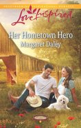 Her Hometown Hero (Caring Canines) (Love Inspired Series) eBook