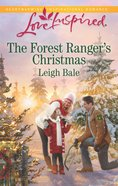 The Forest Ranger's Christmas (Love Inspired Series) eBook