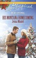 His Montana Homecoming (Big Sky Centennial) (Love Inspired Series) eBook