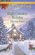 High Country Holiday (Love Inspired Series) eBook