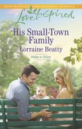 His Small-Town Family (Home to Dover) (Love Inspired Series) eBook