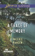 A Trace of Memory (The Defenders) (Love Inspired Suspense Series)