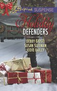 Holiday Defenders - Mission: Christmas Rescue / Special Ops Christmas / Homefront Holiday Hero (3 Books in 1) (Love Inspired Suspense Series) eBook