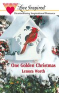 One Golden Christmas (Love Inspired Series) eBook