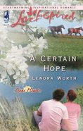 A Certain Hope (Texas Hearts #01) (Love Inspired Series) eBook