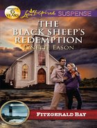 The Black Sheep's Redemption (Fitzgerald Bay) (Love Inspired Suspense Series) eBook