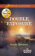 Double Exposure (The Justice Agency) (Love Inspired Suspense Series) eBook