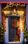 The Perfect Gift (Love Inspired Series) eBook