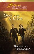 Out on a Limb (Love Inspired Suspense Series) eBook
