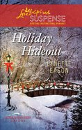 Holiday Hideout (Rose Mountain Refuge) (Love Inspired Suspense Series) eBook